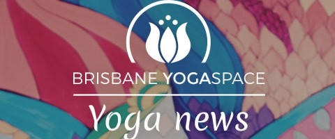 Brisbane YogaSpace news